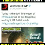 All set for Vedalam Teaser ! Teaser from midnight !???? ???? #VedalamTeaserStormOntheWay http://t.co/yRWEo2xK8C