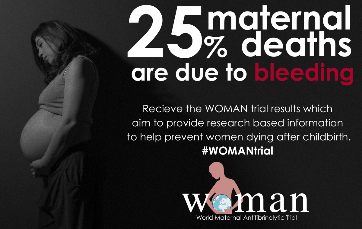 Shocking yet true:100,000 women die every year of preventable bleeding #WOMANtrial @CTU_LSHTM http://t.co/7925PF64mW http://t.co/H9zdlFEeTe