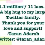 1.1 million / 11 lacs... A big hug to my large Twitter family. Thank you for your love and support!