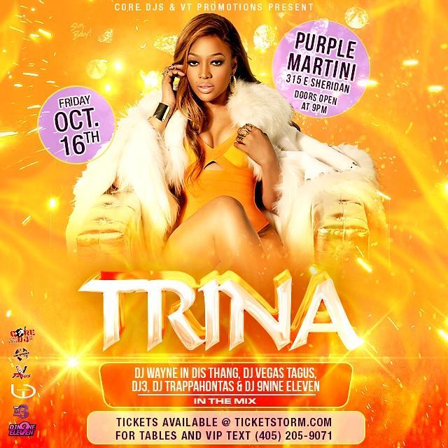 Oct 16TH  TRINA LIVE  @PURPLEMARTINIOKC WITH @vegastagus @IAMDjN9neEleven @@wayneindisthang @djtrappahontas #OKC http://t.co/aWa5XDnLTB