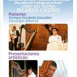 @iceddgo FESTIVAL LATINOAMERICANO DE ARPA DURANGO 2015 14 oct CONFERENCIA MAGISTRAL Lobby Teatro Ricardo Castro 6pm http://t.co/A04afYNio0