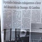 Hoy en medios: Diputados federales trabajaremos a favor de desarrollo de #Durango @AlyGamboa @DIPSFED_DGO http://t.co/WqQG12dxHX