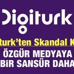 #Digitürkten Özgür Medyaya Sansür http://t.co/oorU1g2nA2 #SansürcüDİGİTÜRK http://t.co/Bt2jffKfLB