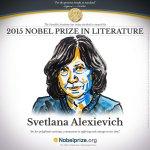 2015 Nobel Edebiyat Ödülüne Belaruslu yazar Svetlana Alexievich layık görüldü. #NobelPrize http://t.co/a8hDtkWkVy