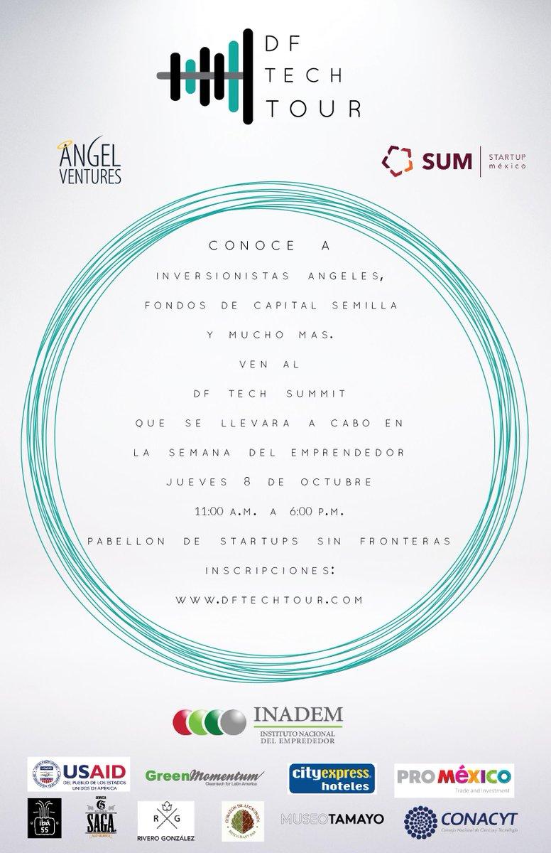 Hoy a las 11am comienza #DFTechSummit en #SemanadelEmprendedor grandes conferencias internacionales, te esperamos! http://t.co/t9FJEgiqbV