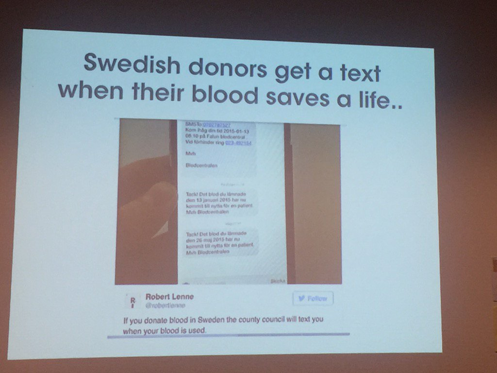 Wow! Fab donor engagement! RT @ChristianSophus: Swedish blood-donors get an sms when their blood is used! #IFC2015 https://t.co/hC3oh80fHB