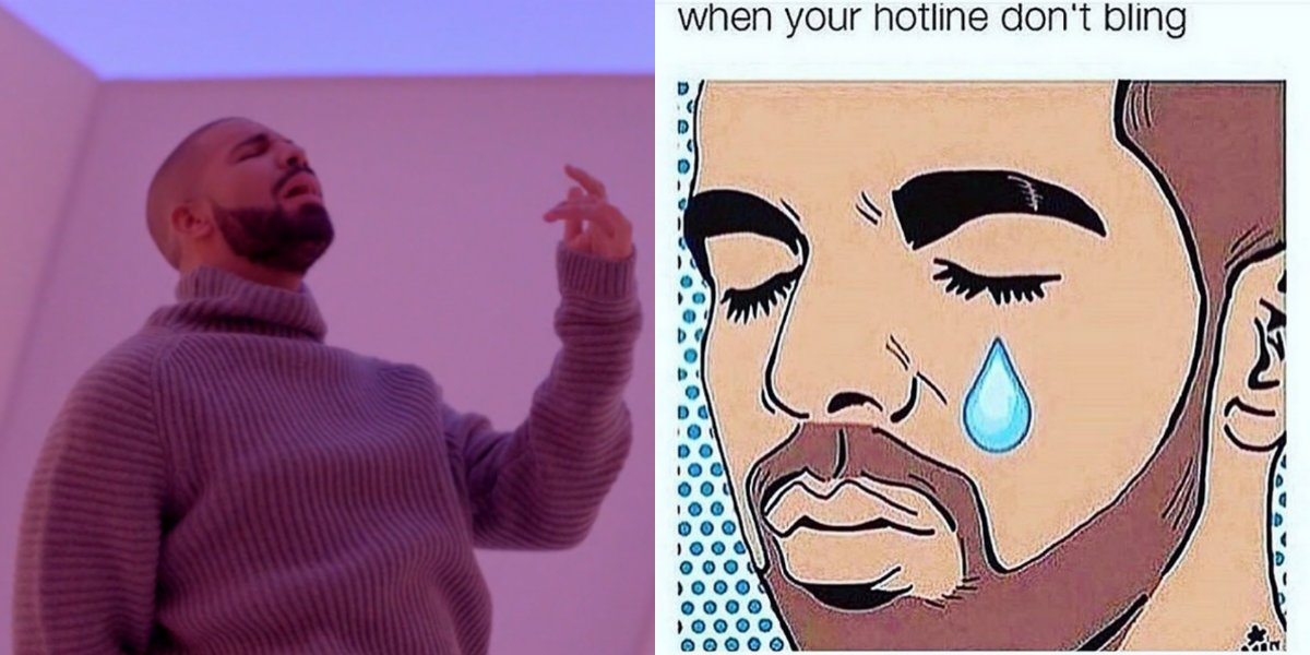 CR2UVwjXAAAXeHX the hotline bling just as much as these memes, right @drake
