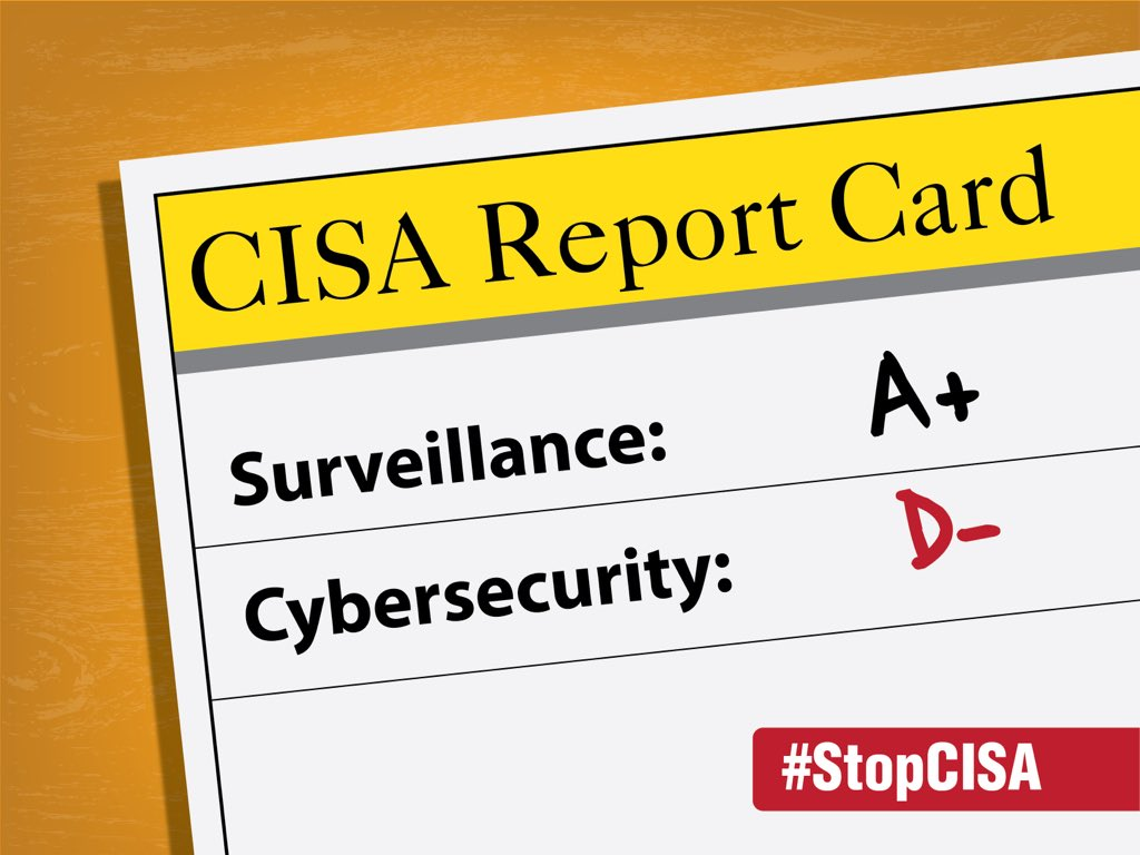 Bottom line: CISA gets an A+ for surveillance & a D- for security #StopCISA https://t.co/T9v0vFSPfd