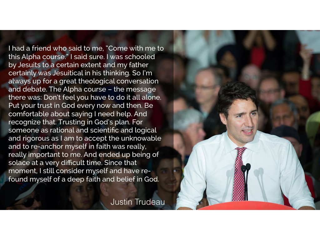 New prime minister-designate of Canada Justin Trudeau came to faith through the @alphacourse https://t.co/hNpZseOEb9