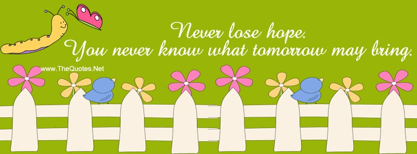 Never lose hope. You never know what tomorrow may bring. https://t.co/BSxAb4oNH1 https://t.co/s5RuBCA9OE #motivationalquotes