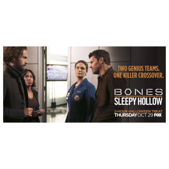 Get excited, next Thursday is the #Bones/#SleepyHollow -een Crossover!! https://t.co/7g9V5Y7wFx