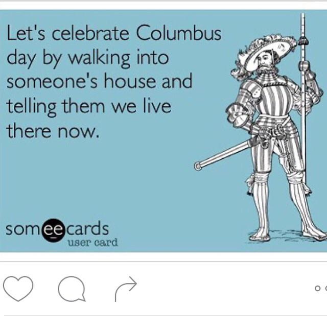 Should be #IndigenousPeoplesDay   How are you celebrating ? http://t.co/4ZTqArY0Y7