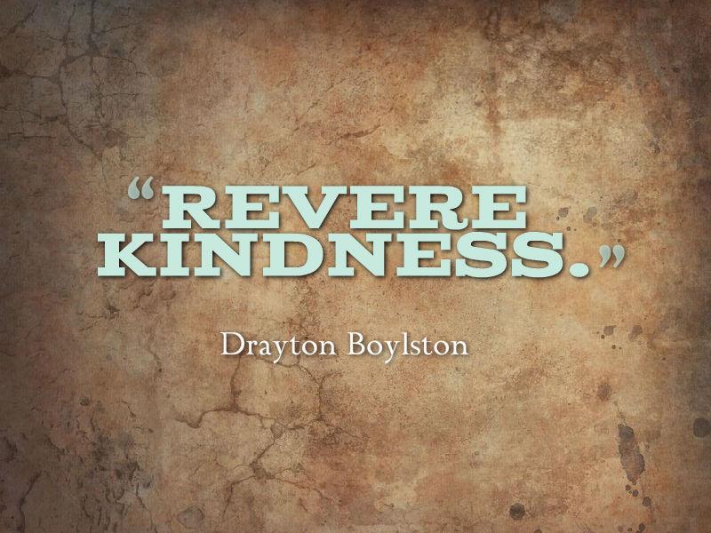 Revere kindness http://t.co/2wYb5YkzWy