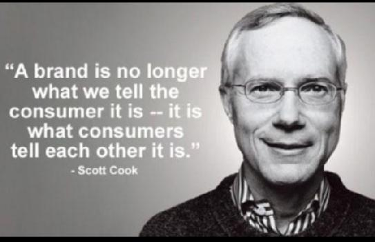 """""""A brand is no longer what we tell the consumer it is — it is what the consumer tell each other it is."""" — Scott Cook http://t.co/BhWFw6vzNM"""
