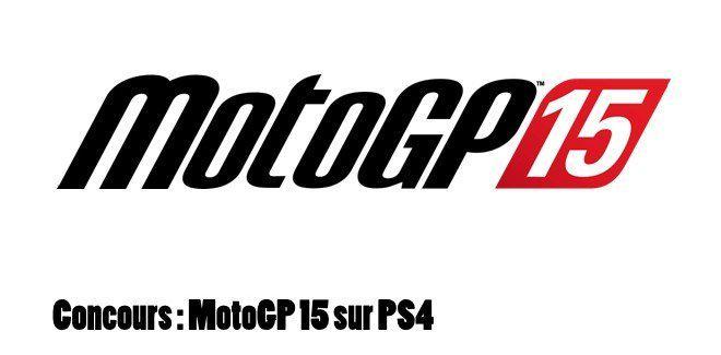 #Concours Gagnez 5 jeux MotoGP 15 sur PS4 !! Follow @JulSa_ + RT // Fin le 18/10 à 23h59 http://t.co/sZbZoljF0w