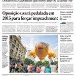 CAPA DO DIA: Oposição vai incluir 'novas pedaladas' para reforçar texto do impeachment http://t.co/hzjOdCXZOD http://t.co/to9nURyHFW