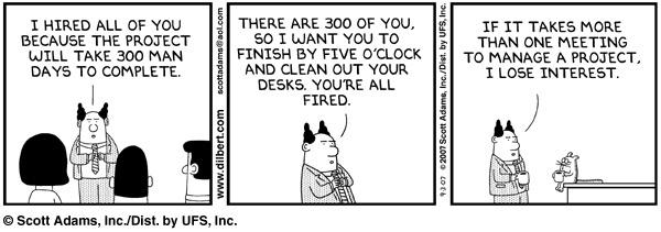 A new spin on the mythical man month, courtesy of Dilbert http://t.co/dpx0ICxdaw