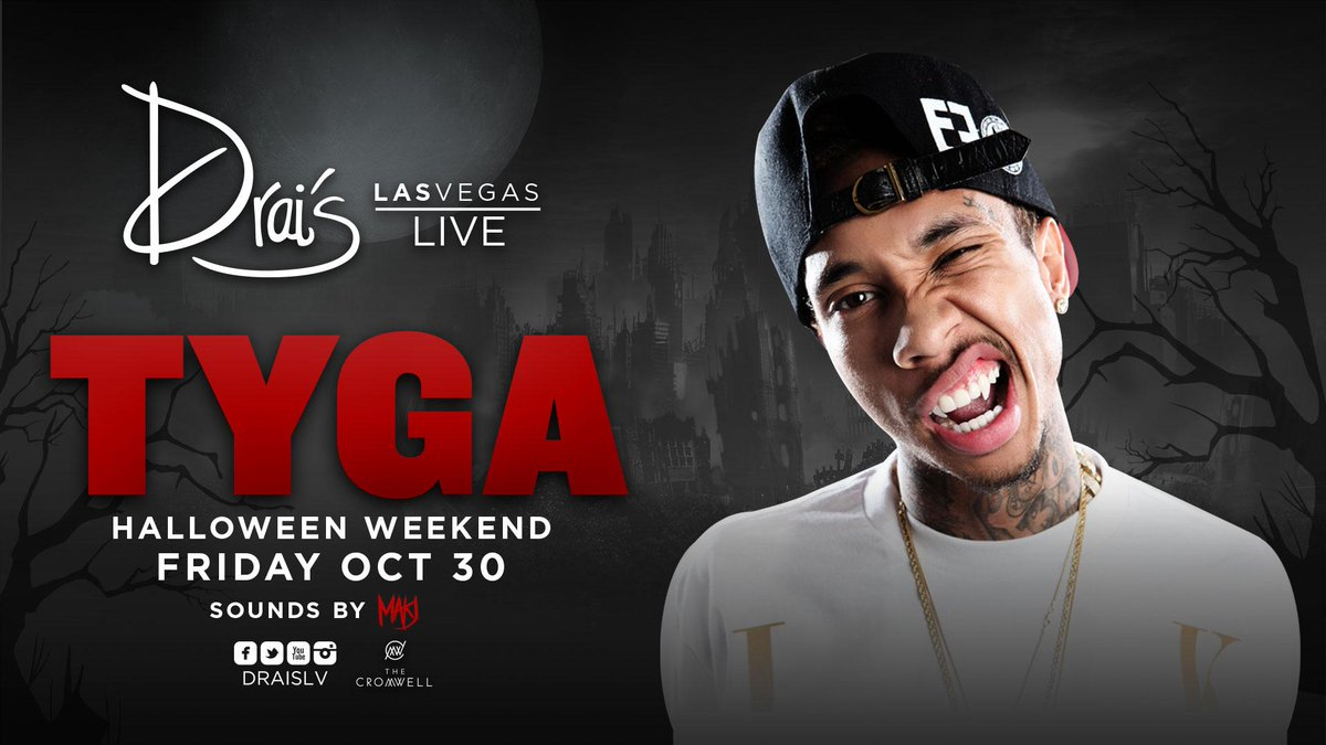 @Tyga & @Makj take over #DraisLIVE 10/30!  ⭐️RETWEET for your chance to win GUESTLIST⭐️  TIX http://t.co/vFUBFEs3sX http://t.co/Y1h7cnzWbq