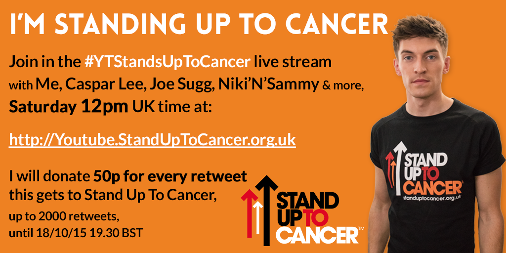 Let's beat cancer sooner. I'll donate 50p for every RT this gets to @StandUp2C  Join #YTStandsUpToCancer LIVE on Sat http://t.co/SflB3x8d0F