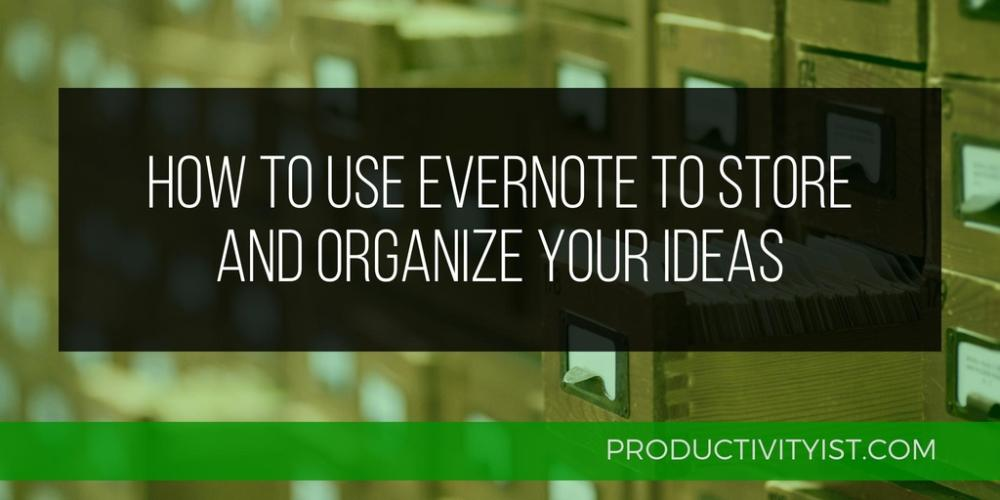 Want to get more out of Evernote? Here's how to use it to store & organize all of your ideas! http://t.co/qjeA9V6cqK http://t.co/6HoDnD3Oci