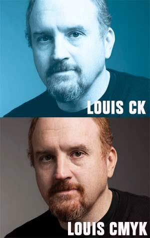 CMYK @LouisCK_news http://t.co/Wo7PLOocLt