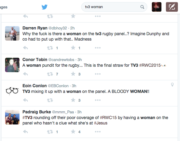 Typing the words 'TV3 woman' into Twitter search bar makes for grim viewing. Sad, idiotic comments... #RWC2015 #tv3 http://t.co/Dv4SiDR8EZ