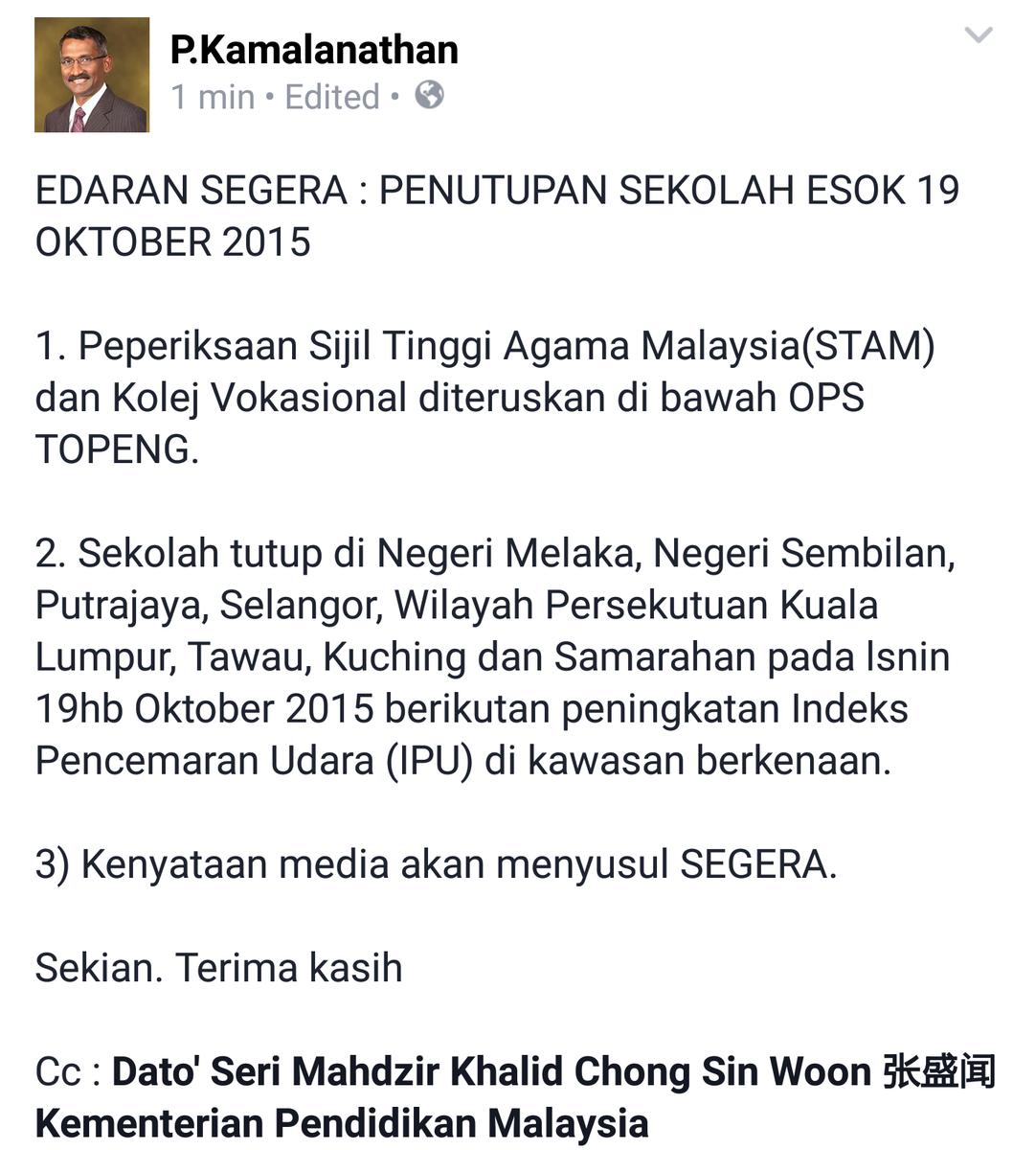 EDARAN SEGERA : PENUTUPAN SEKOLAH ESOK 19 OKTOBER 2015 DS @MahdzirKhalid @chongsinwoon @KemPendidikan http://t.co/1mO2EZrwU2