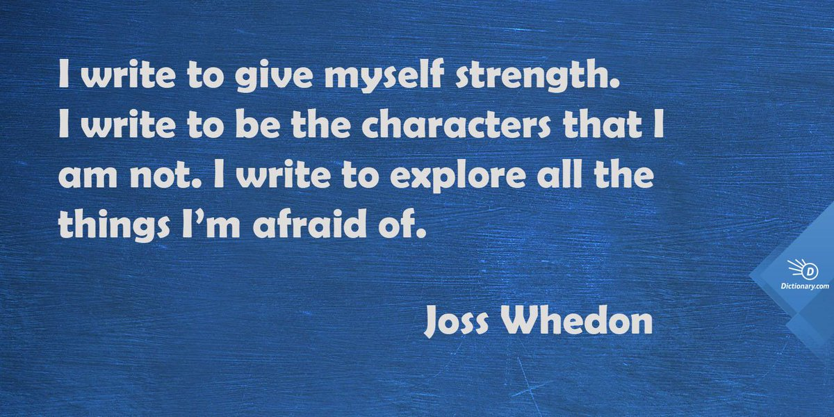 """""""I write to give myself strength."""" - Joss Whedon #WhyIWrite https://t.co/rcO4Int3hL"""