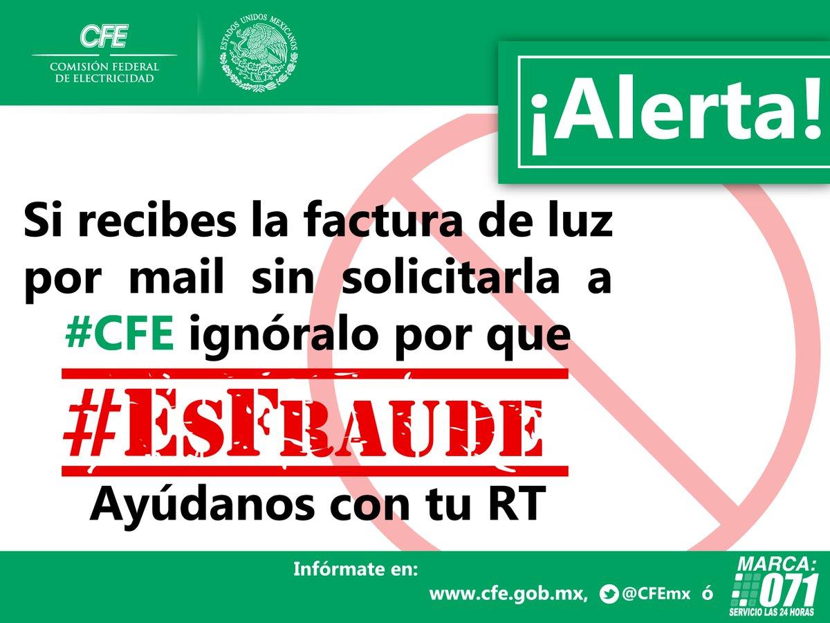 ¡ALERTA! si recibes la factura de luz  por mail sin solicitarla a #CFE ignóralo porque #EsFraude. Ayúdanos con tu RT https://t.co/lDIHq6OtzZ