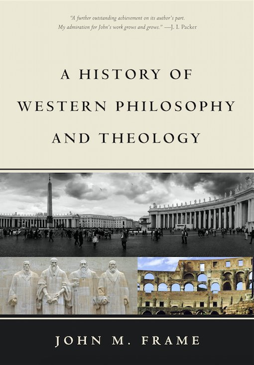 NEW RELEASE - A History of Western Philosophy and Theology by John M. Frame. https://t.co/rcfqesKEuX https://t.co/UlfsRlEiTn