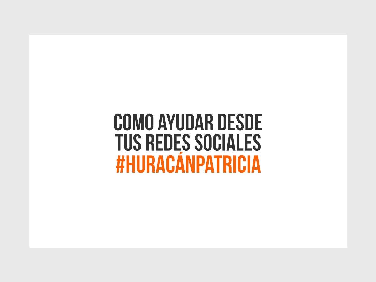 COMPARTE  Como ayudar durante el #HuracánPatricia desde tus redes sociales.  https://t.co/FT0WWI7UX6 https://t.co/BlcomqT0XR