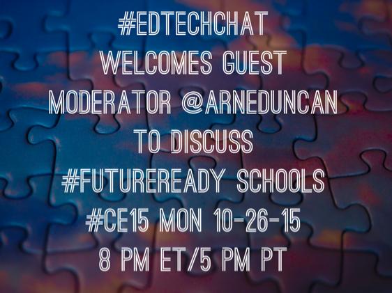 #edtechchat welcomes @arneduncan to discuss #futureready schools celebrating #ce15! Mon 8pm ET/5pm #edtech #edchat https://t.co/dtDgK6mxLA