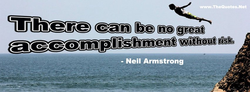 There can be no great accomplishment without risk. https://t.co/tH0RK9VVZ3 https://t.co/M59sbQkFEQ #motivation