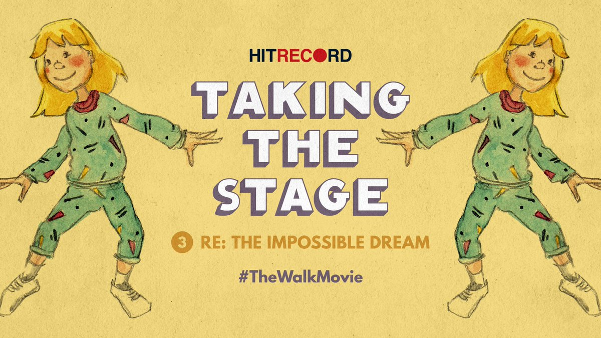 RT @hitRECord: We present to you the final short film in our #ImpossibleDream series - https://t.co/6Cc2OpQzLL #TheWalkMovie https://t.co/B…