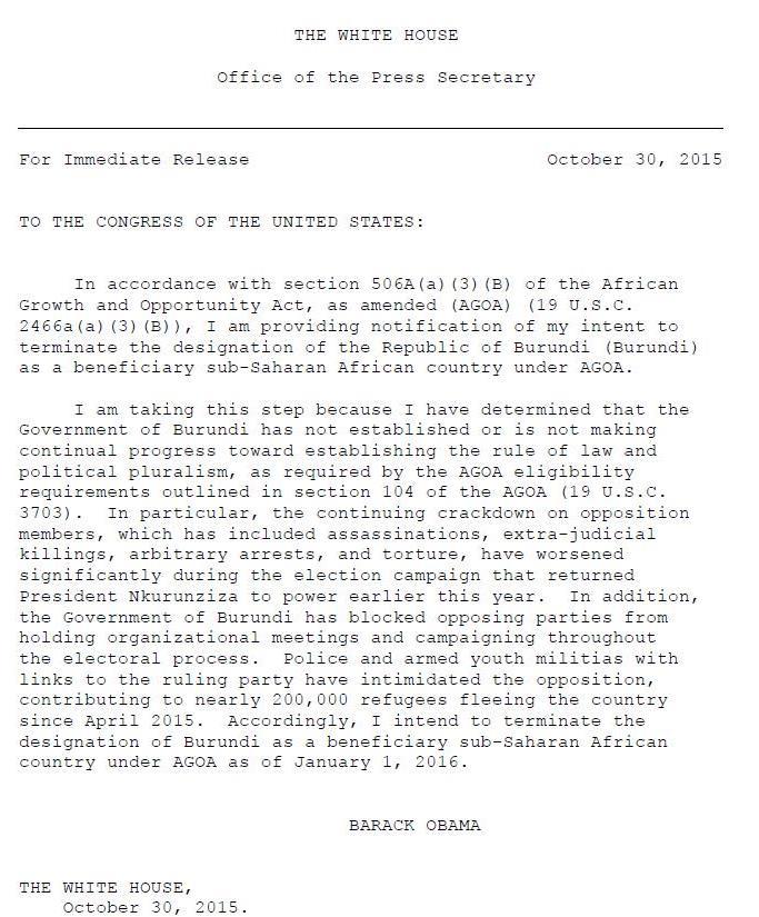 1/3 President Obama has notified Congress, #Burundi Govt of his intent to terminate Burundi's AGOA eligibility. https://t.co/cTLN9F2mgO