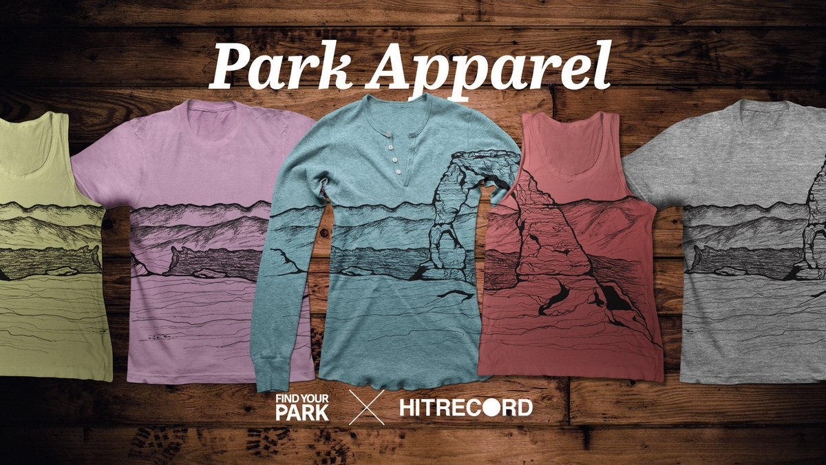 RT @hitRECord: We're designing a new line of apparel all about the Nat'l Parks! Come work w/ us on it -- https://t.co/JCuRppwqqd https://t.…