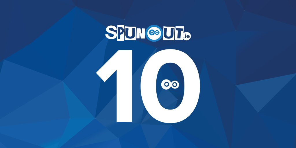 It's our 10th birthday today! We have a surprise to unveil later, so keep an eye out #SpunOut10 https://t.co/cGd9nukL2Z