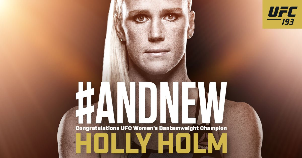 Congratulations to Holly Holm, the new UFC Women's bantamweight champion #UFC193 https://t.co/79tntm7ZsQ
