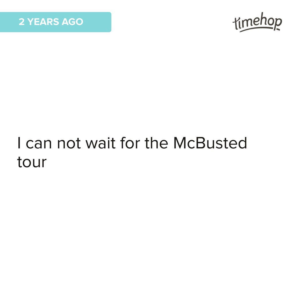 2 years ago @mcbusted  And now I can't wait for the @Busted tour