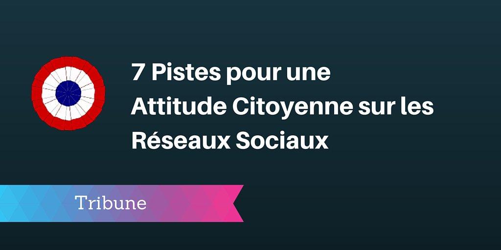 7 Pistes pour une Attitude Citoyenne sur les Réseaux Sociaux : https://t.co/bONdhHEb1n https://t.co/XVfTEqWqOy