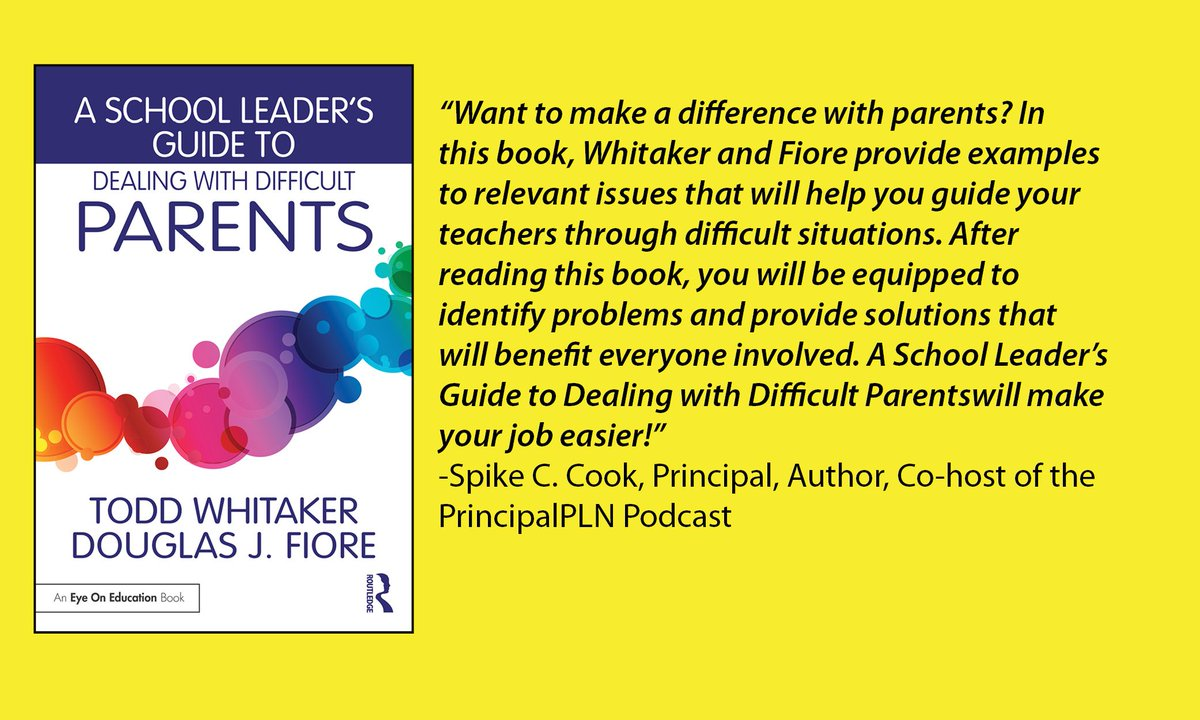 A School Leader's Guide to Dealing with Difficult Parents is out TODAY! https://t.co/VdfAQ7D1VG @ToddWhitaker https://t.co/yqchSu6hpQ