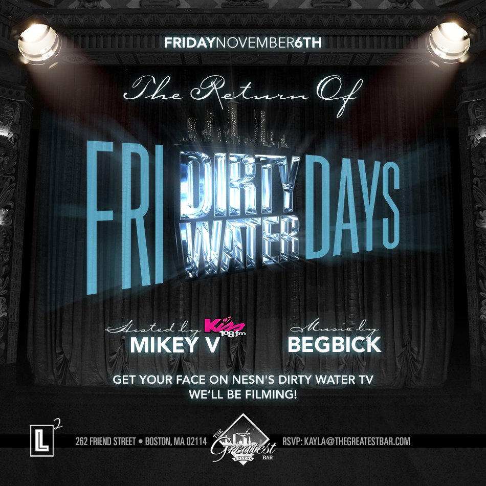 Dirty Water Fridays are back! Get your face on @dirtywatermedia & party w. @Kiss108 @MikeyVOnAir #dirtywaterfridays https://t.co/ukr6o7bIei