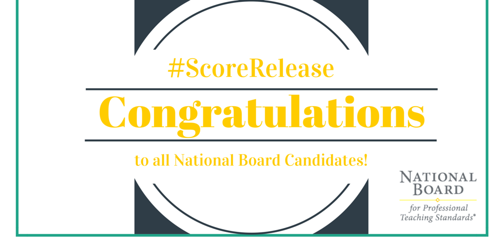 It's #ScoreRelease day! Congrats to all the #teachers who journeyed through National Board Certification! https://t.co/hT2zZrMWUW