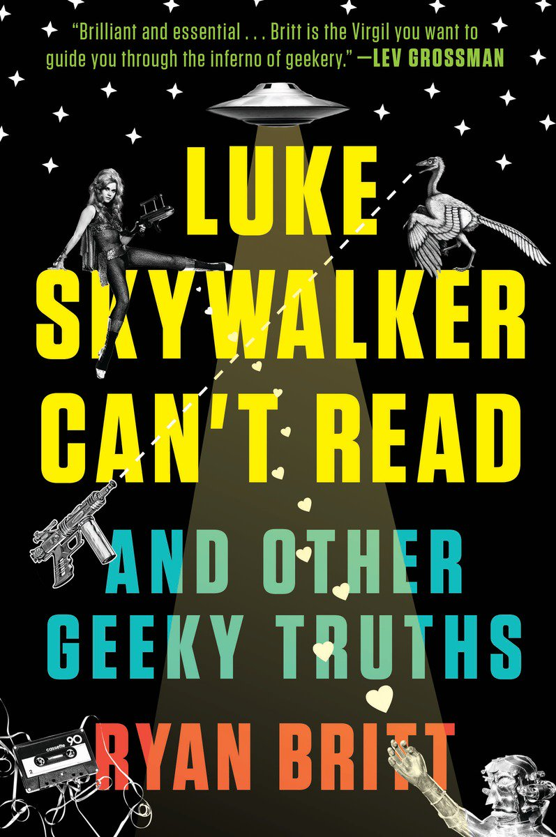 Enter to #win early copy of @RyancBritt's guide to the #geek galaxy, #LukeSkywalkerCantRead. RT to enter! Open to US https://t.co/eY0r64Xzae