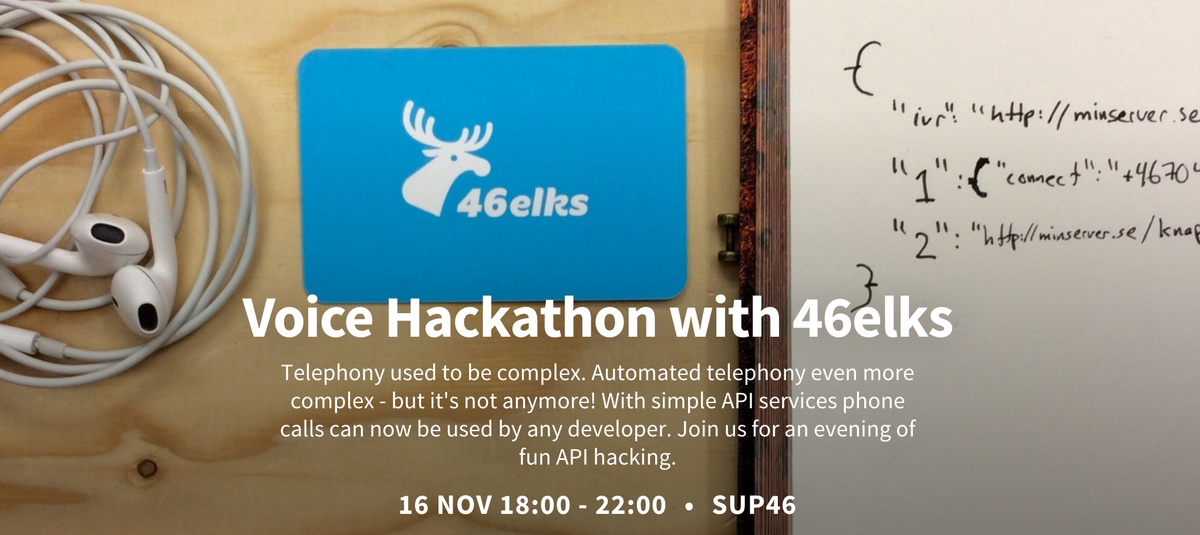 If you are in Stockholm 16 nov I recommend Voice Hackathon by @46elks at @SUP_46 https://t.co/Cm2e3eVXud #sthlmtech https://t.co/iWv931ePcW