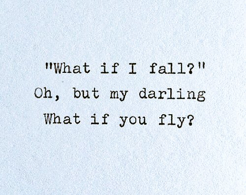 """""""What if I fall? Oh, but my darling, What if you fly?"""" - E.H. #mondaymotivation https://t.co/0NB9jR3Pfa"""