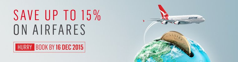 For a limited time, save up to 15% on the base fare of selected airfares. Book by 16/12/15 >