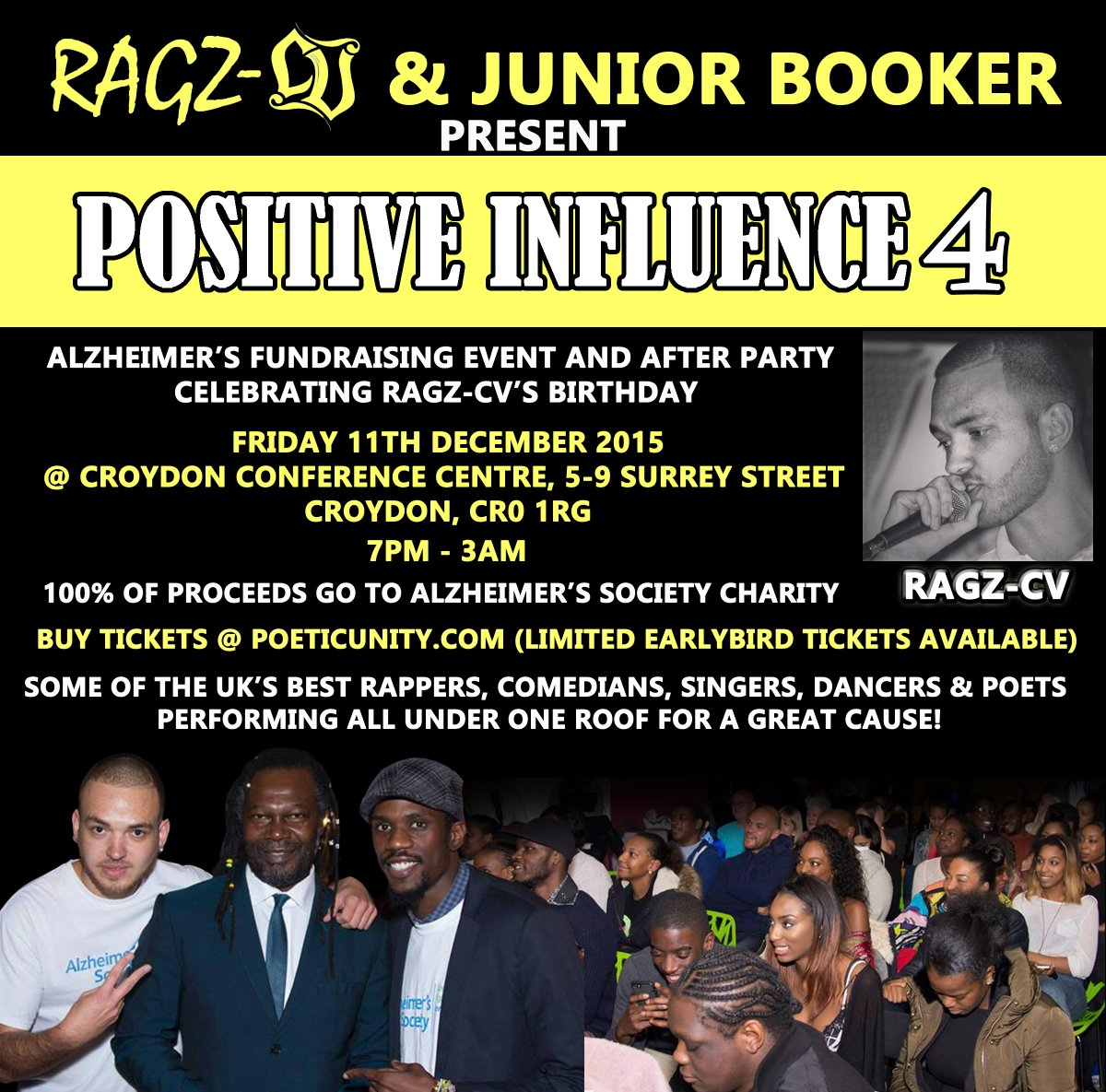 Have you got your tickets yet? @RagzCV @juniorbooker Positive Influence 4 in association with @alzheimerssoc https://t.co/MvD5vLr1PI