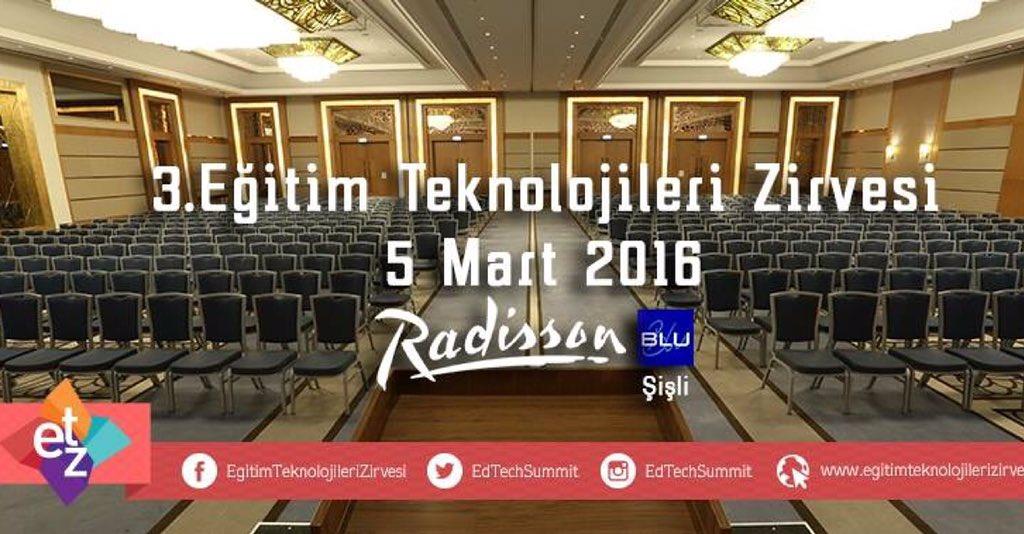 3. Eğitim Teknolojileri Zirvesi 5 Mart 2016'da Radisson Blu Hotel Şişli'de! Gelişmeler yakında! #egt #ETZ16 https://t.co/j7sIjmlnVA