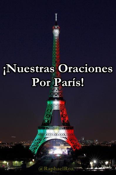 Nuestras Oraciones Por Parìs y Japòn..